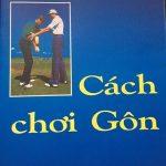 Sách hướng dẫn chơi Golf David Leadbetter (Cách chơi Gôn)