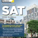 Cracking the SAT 2019 edition – the Princeton Review (5 full-length practice tests)