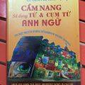 Cẩm nang sử dụng từ & cụm từ anh ngữ (helps you learn the most important word in english) | Lê Đình Bì, M.A.