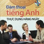 Đàm thoại tiếng Anh thực dụng hàng ngày – Nguyễn Thị Tuyết