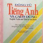 Động Từ Tiếng Anh và Cách Dùng – english verbs and how to use them