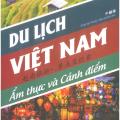 du lịch Việt Nam, ẩm thực và cảnh điểm (song ngữ Trung – Việt có phiên âm)