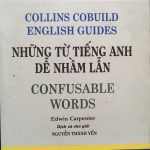 Collins Cobuild English guides – Những từ tiếng Anh dễ nhầm lẫn  Confusable Words