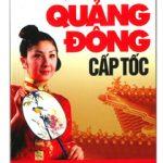 Tự học tiếng Quảng Đông cấp tốc