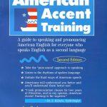 Phương pháp nói giọng Mỹ chuẩn xác  American Accent training – Lê Huy Lâm dịch và chú giải – by Ann Cook