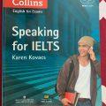 speaking for Ielts, Karen Kovacs, Collins Cobuild English for Exams