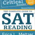 The critical Reader The complete guide to SAT Reading by Erica L. Meltzer