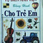 Tự điển Anh Việt bằng Hình  cho trẻ em – Phạm Cao Hoàn