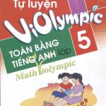 Tự luyện ViOlympic toán bằng tiếng Anh lớp 4+ 5 (math violympic) | Tủ sách ViOlympic