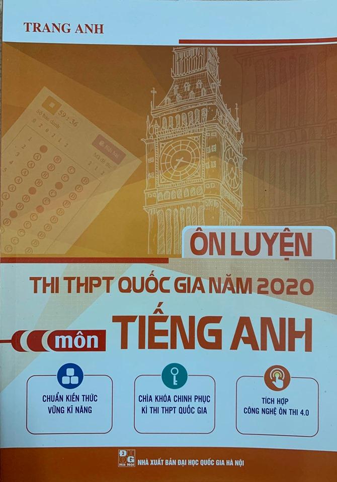 Ôn luyện thi THPT Quốc gia năm 2020 môn Tiếng Anh, Trang Anh