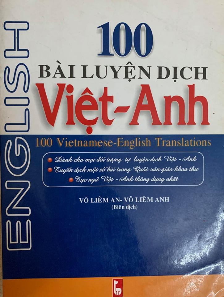 100 bài luyện dịch Việt - Anh, Võ Liêm An, Võ Liêm Anh