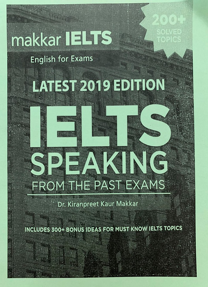 Lastest 2019 Edition Ielts speaking from the past exam by Makkar Ielts