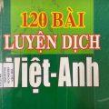 120 bài luyện dịch Việt - Anh, Vương Các