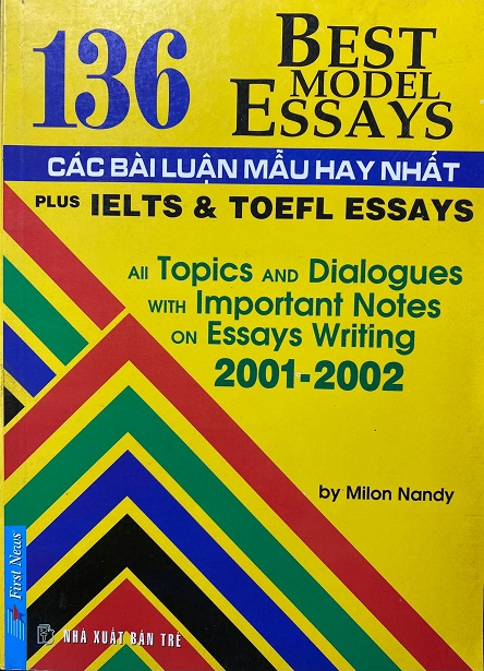 136 Best Model Essays, các bài luận mẫu hay nhất, by Milon Nandy