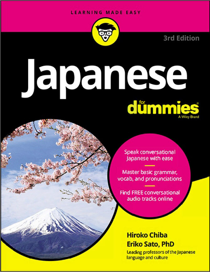 Japanese for Dummies by Hiroko Chiba: and Eriko Saito, PhD
