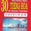 30 bài khẩu ngữ tiếng Hoa về ngoại thương, Trần Xuân Ngọc Lan, Nguyễn Thị Tân dịch