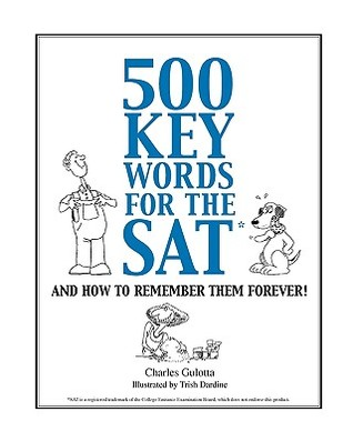 500 key words for the SAT PDF (and how to remember them forever!) | Charles Gulotta published by Mostly Bright Ideas