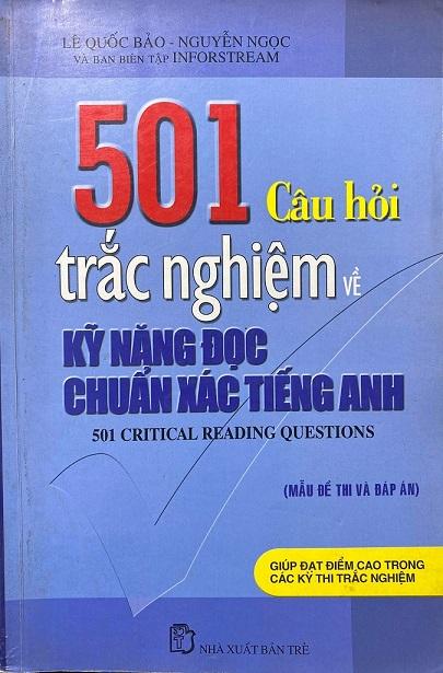 501 câu hỏi trác nghiệm về kỹ năng đọc chuẩn xác tiếng Anh, Lê Quốc Bảo, Nguyễn Ngọc