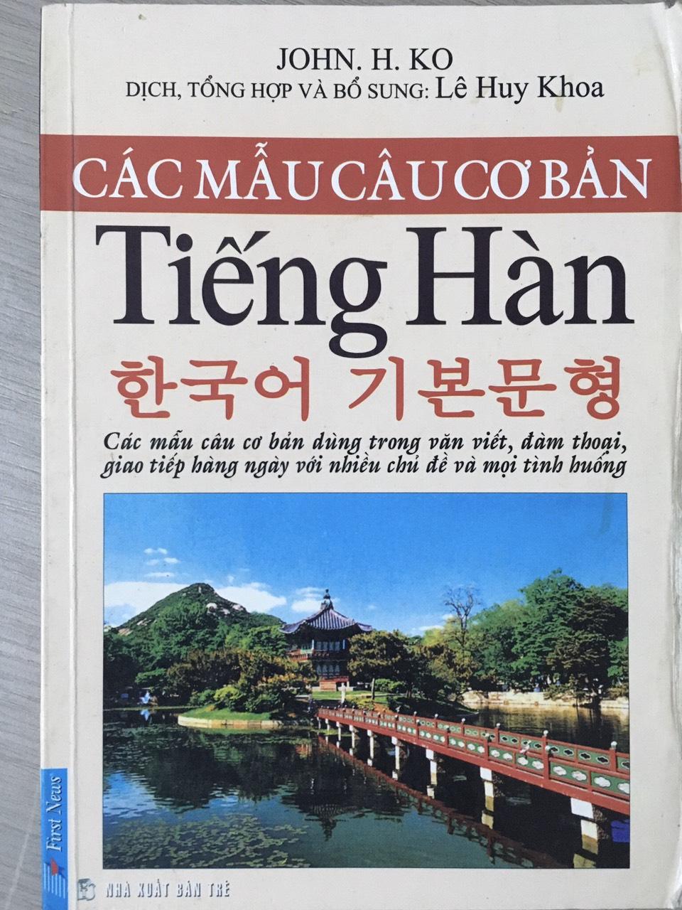 Các mẫu câu cơ bản tiếng Hàn - Lê Huy Khoa dịch, tổng hợp, bổ sung