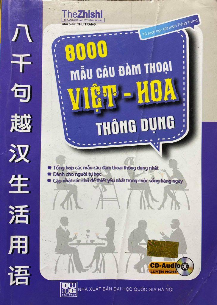 8000 mẫu câu đàm thoại Việt - Hoa thông dụng, thezhishi