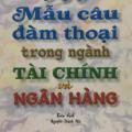 900 Mẫu câu đàm thoại trong ngành Tài chính và ngân hàng, biên dịch Nguyễn Thành Yến