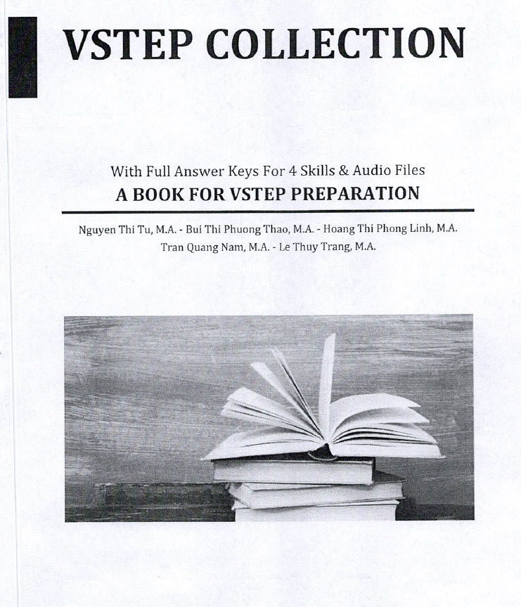 Vstep Collection  with full answer Keys for 4 skills & Audio files A book for Vstep Preparation (Vstep Mock Tests )