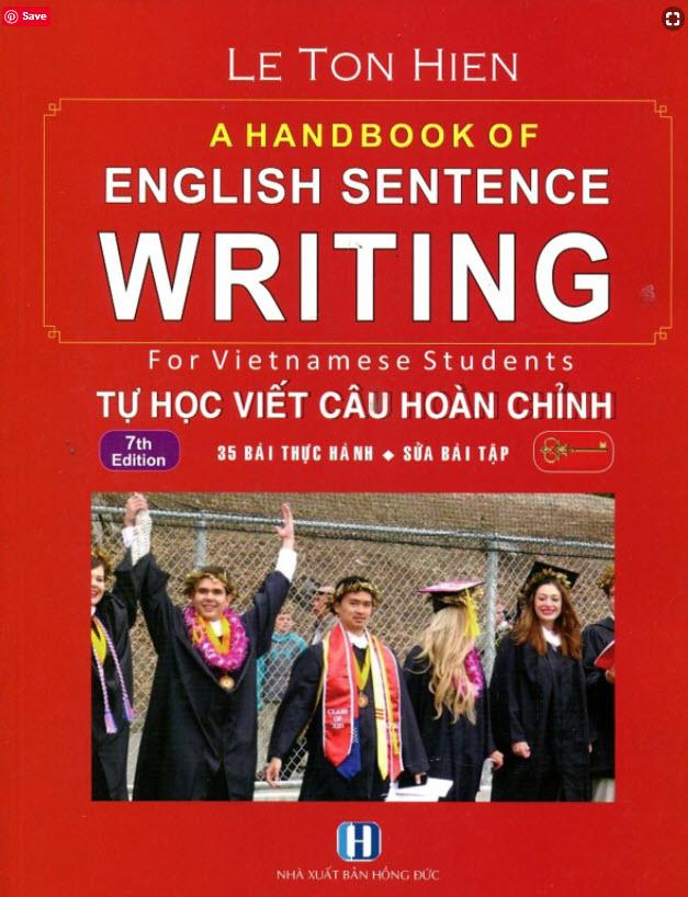 A handbook of english sentence writing for Vietnamese students, Tự học viết câu hoàn chỉnh, Thầy Lê Tôn Hiến