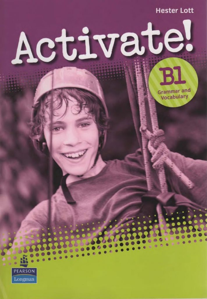 Activate! B1, Grammar and vocabulary, Hester Lott, Pearson Longman