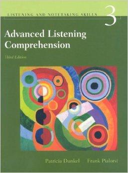 Advanced Listening Comprehension P Dunkel F Pialorsi