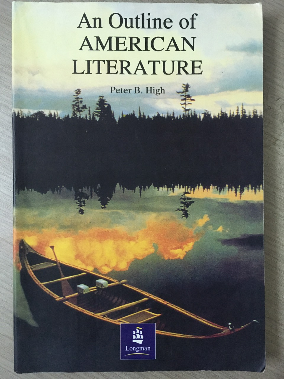 An Outline American Literature  Peter B. High  Longman