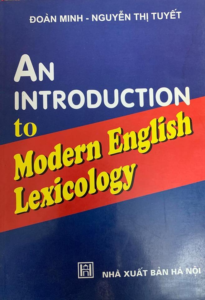 An introduction to modern English Lexicology, Đoàn Minh, Nguyễn Thị Tuyết