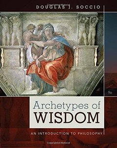 Giáo trình: Archetypes of Wisdom: An Introduction to Philosophy (9th Edtion)
