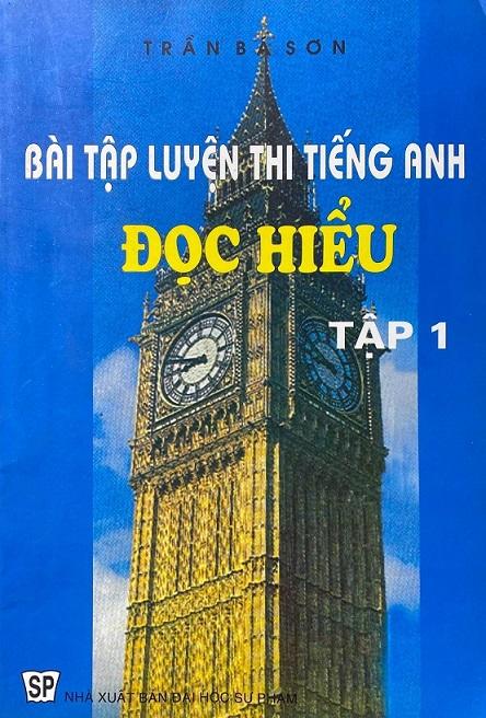 Bài tập luyện thi tiếng Anh đọc hiểu, Trần Bá Sơn