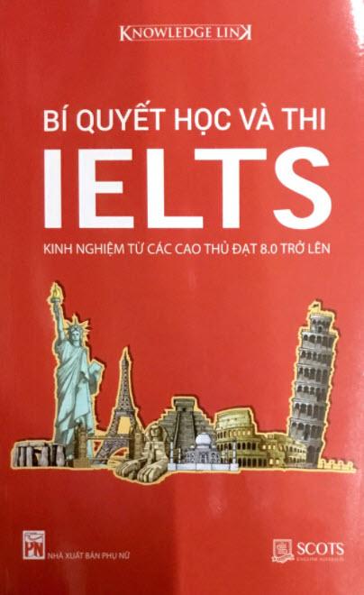 Bí quyết học và thi Ielts, kinh nghiệm từ các cao thủ từ 8.0 trở lên, Nguyễn Thảo Nguyên, Trần Ngọc Thịnh