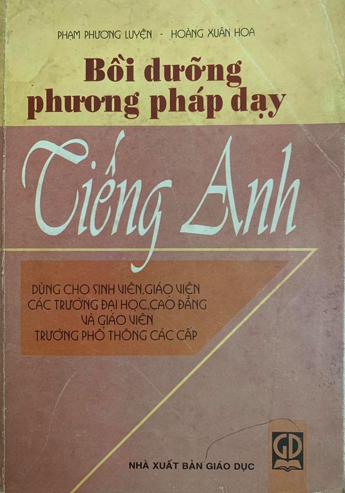 Bồi dưỡng phương pháp dạy tiếng anh, Phạm Hương Luyện, Hoàng Xuân Hoa