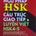 Bài tập củng cố ngữ pháp HSK, cấu trúc, giao tiếp, luyện viết HSK 4-5