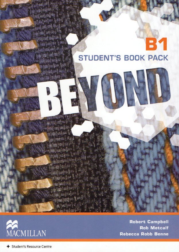 Beyond B1 Student's book Pack, Macmillan, Robert Campbell, Rob Metcalf, Rebecca Robb Benne
