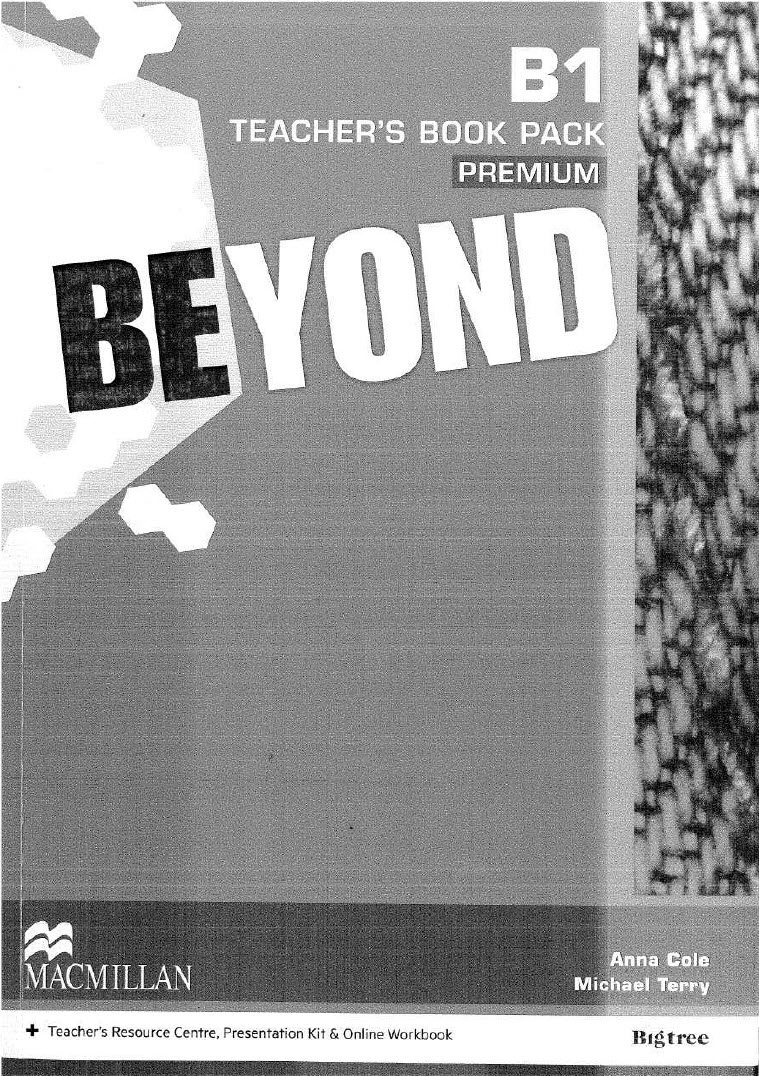 Beyond B1 Teachers Book pack premium, Macmillan by Anna Cole, Michael Terry