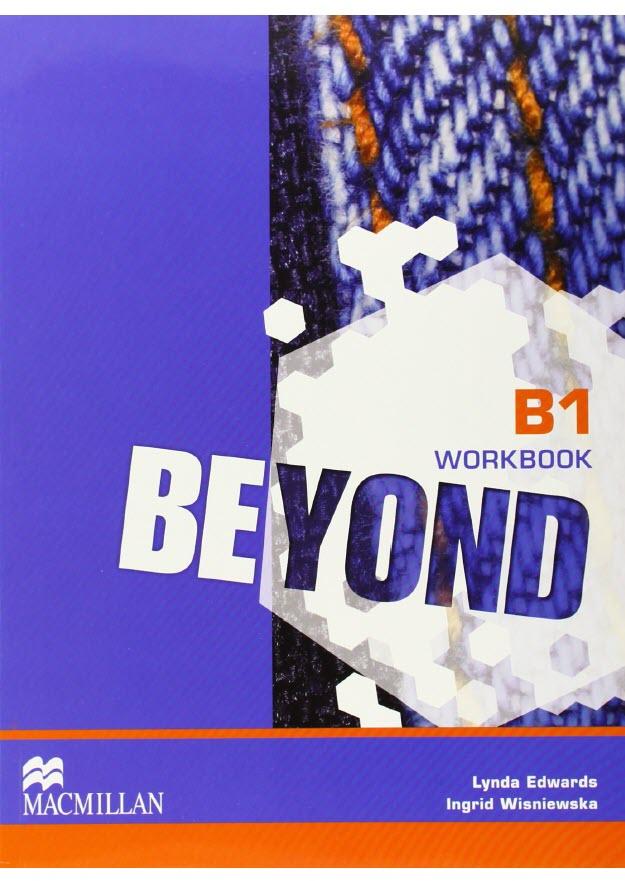 Beyond B1 Workbook, Macmillan, Lynda Edwards, Ingrid Wisniewska