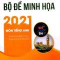 Bộ đề minh họa 2021 Môn Tiếng Anh, Trang Anh