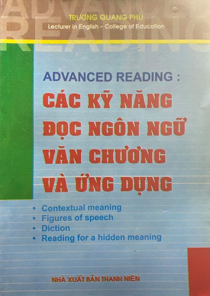 Các kỹ năng đọc ngôn ngữ văn chương và ứng dụng, Trương Quang Phú