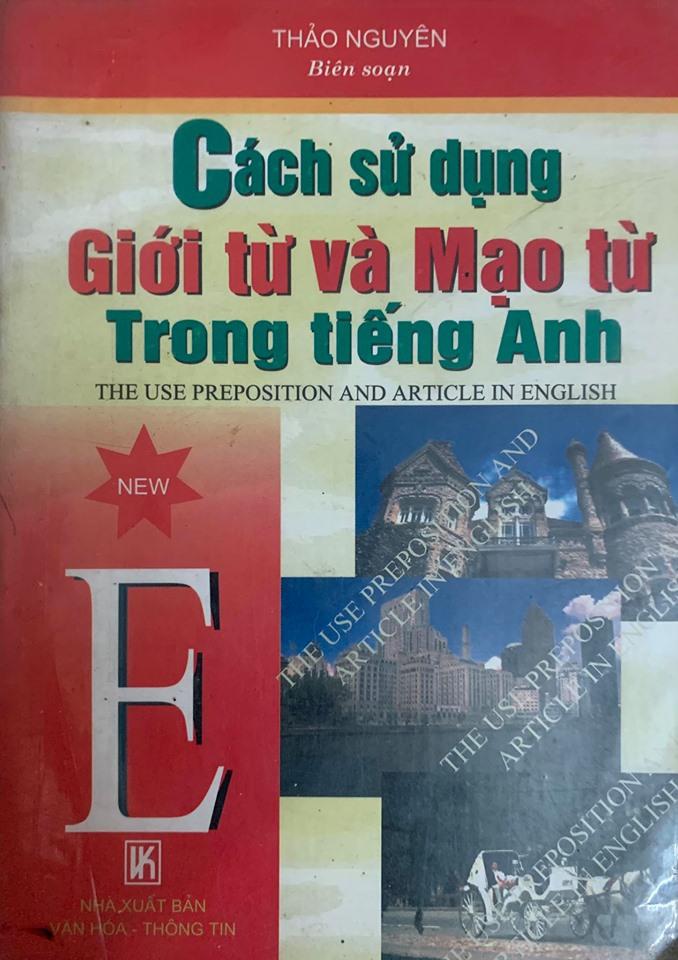 Cách sử dụng giới từ và mạo từ trong tiếng Anh, Thảo Nguyên
