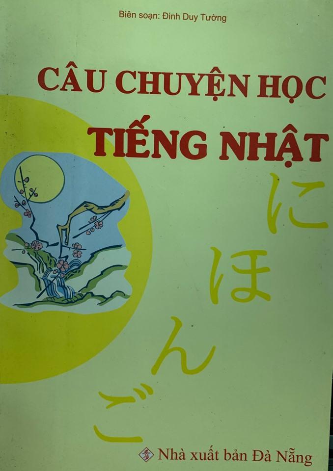 Câu chuyện học tiếng Nhật, Đinh Duy Tường, nxb Đà Nẵng