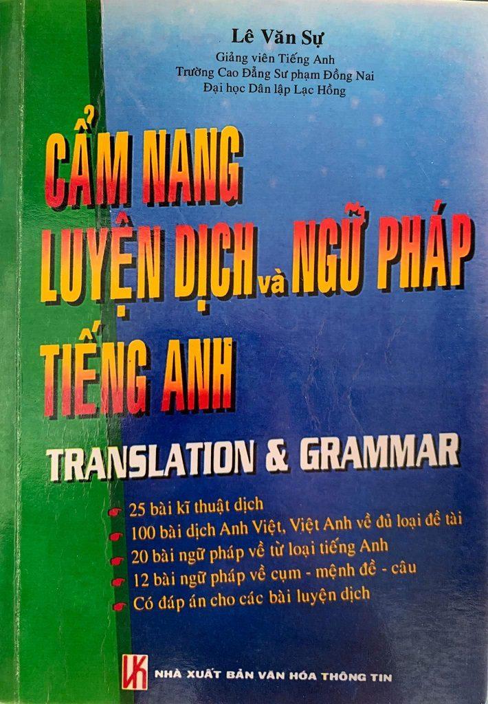 Cẩm nang luyện dịch và ngữ pháp tiếng Anh, Lê Văn Sự, Translation and Grammar
