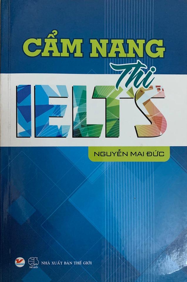 Cẩm nang thi Ielts, Nguyễn Mai Đức