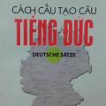 Cách cấu tạo câu tiếng Đức, Dương Đình Bá, deutsche satze