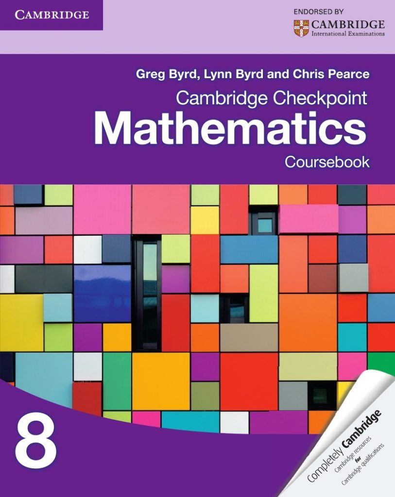 Cambridge Checkpoint Mathematics 8 Coursebook, Greg Byrd, Lyn Byrd, Chris Pearce, Cambridge