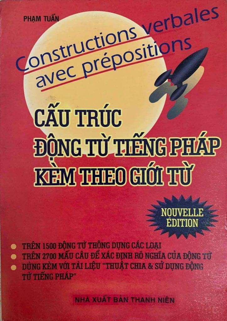 Cấu trúc động từ tiếng Pháp kèm theo giới từ, Phạm Tuấn, Constructions verbales avec prepositions
