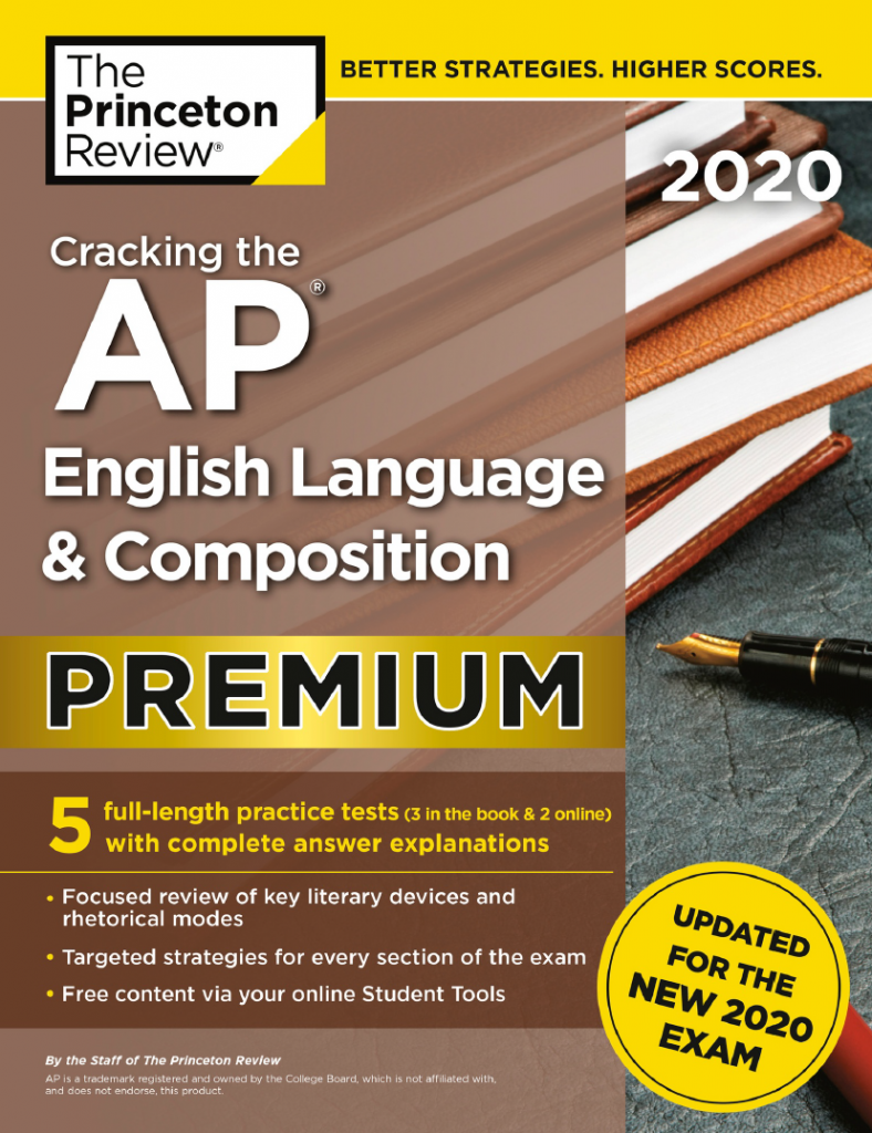 Cracking the AP English Language & Composition 2020 Premium, Updated for the new 2020 exam | The Princeton Review