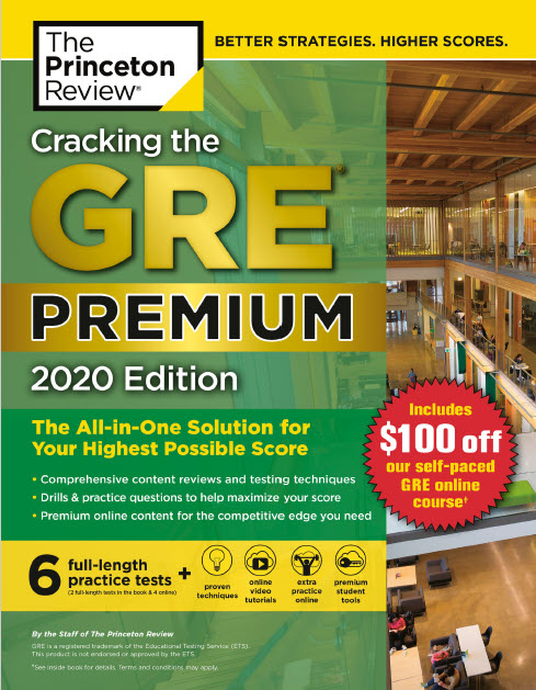 Cracking the GRE Premium Edition with 6 Practice Tests, 2020 - The Princeton Review
